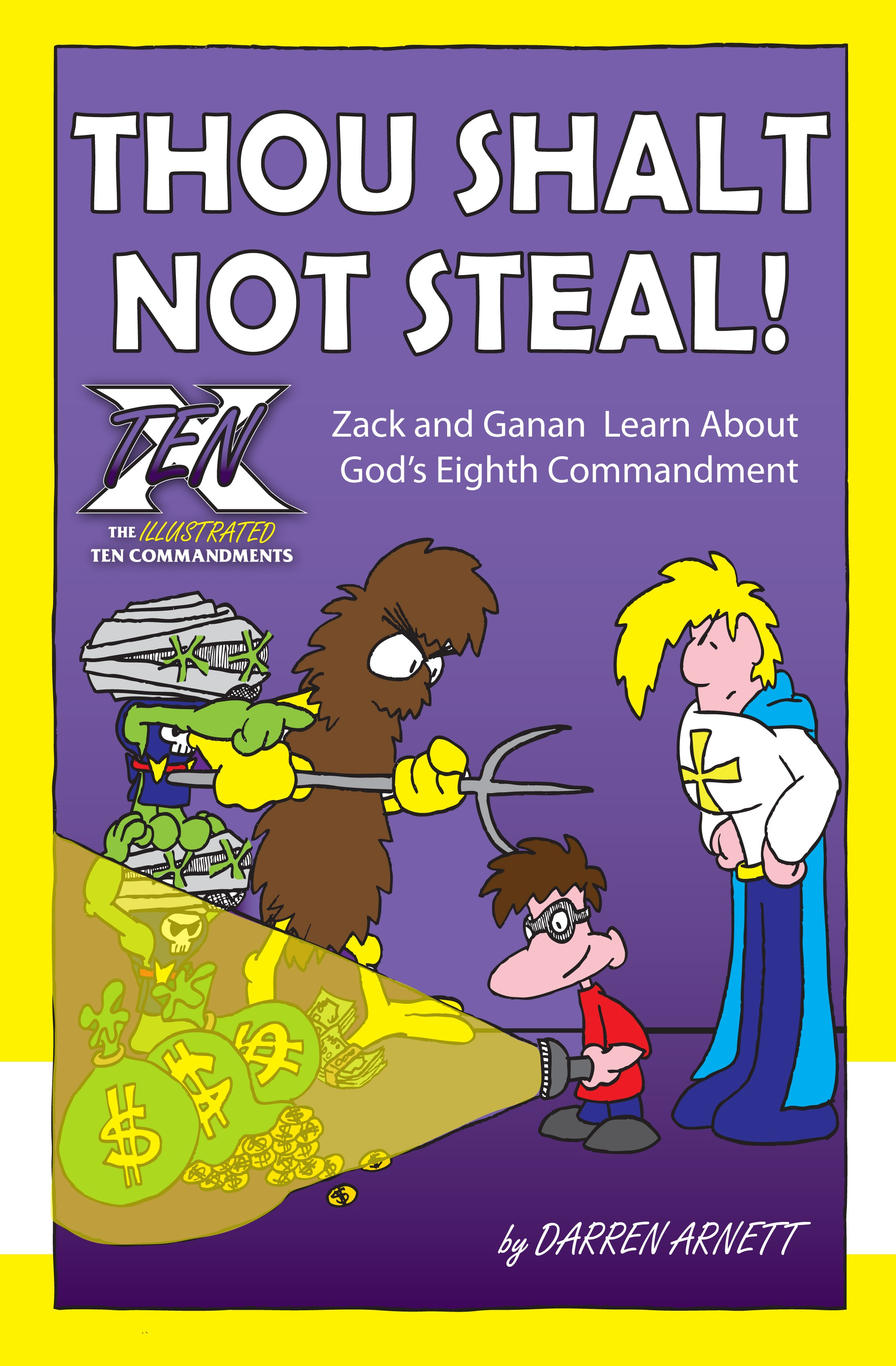 Thou Shalt Not Steal! - Chaplain Publishing
